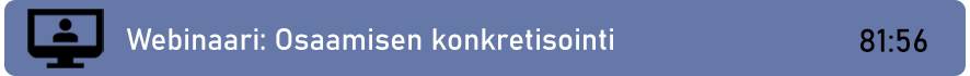 Linkki webinaaritallenteeseen: Osaamisen konkretisointi