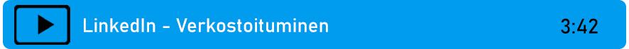 Linkki videoon: LinkedIn - Verkostoituminen