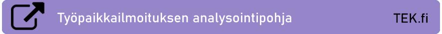 Linkki TEK:n sivuille: Työpaikkailmoituksen analysointipohja