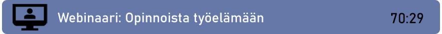 Linkki webinaaritallenteeseen: Opinnoista työelämään